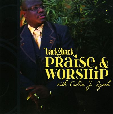 Back 2 Back: Praise & Worship