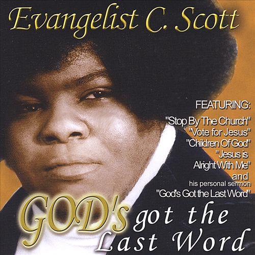 God's Got the Last Word