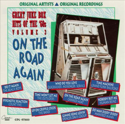 Great Jukebox Hits of the 60's, Vol. 3 : On the Road Again [CD]
