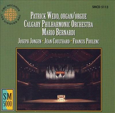 Jongen, Coulthard, Poulenc: Organ Works