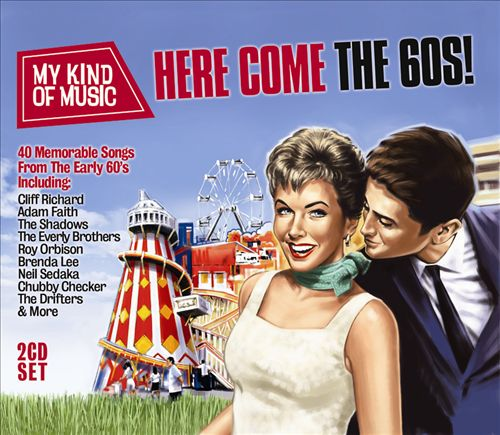 My Kind of Music: Here Come the 60s!