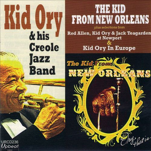 The Kid from New Orleans: Ory That Is