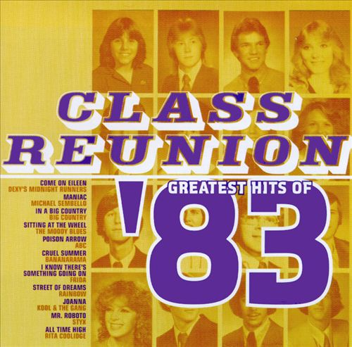 Class Reunion: The Greatest Hits of 1983