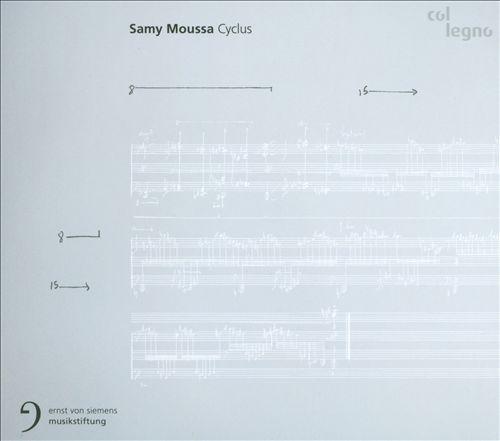 Samy Moussa: Cyclus