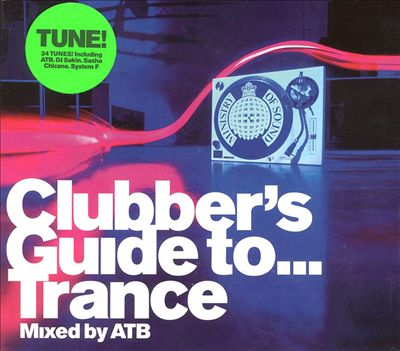 Clubber's Guide to Trance