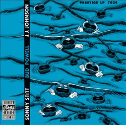 Sonny Stitt/Bud Powell/J.J. Johnson