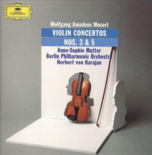Mozart: Violin Concertos Nos. 3 & 5