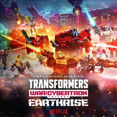 Transformers: War for Cybertron Trilogy [Earthrise Original Anime Soundtrack]