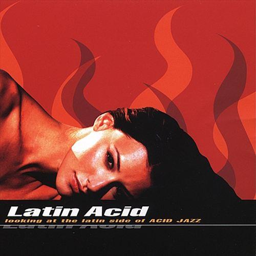 Latin Acid: Looking at the Latin Side of Acid Jazz