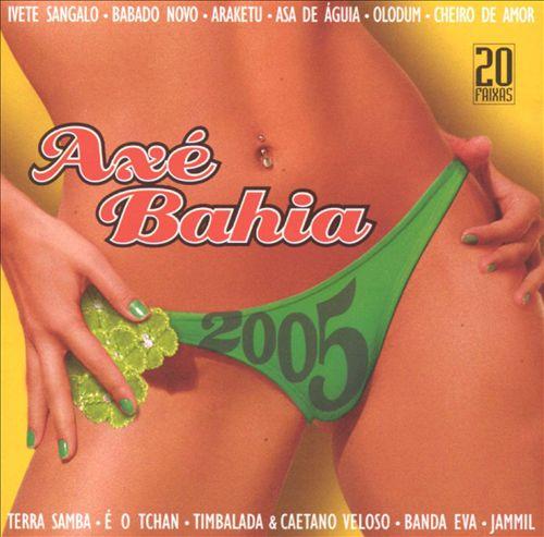 Axe Bahia 2005