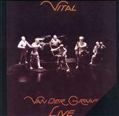 Vital: Van der Graaf Live