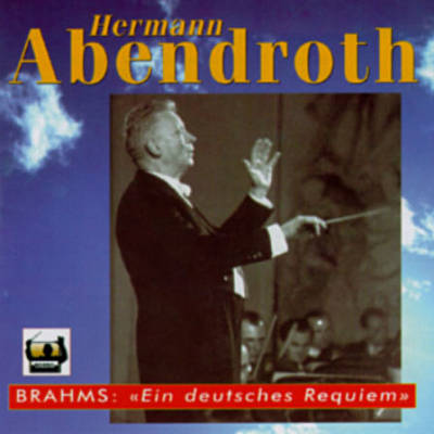 H. Abendroth/A German Requiem