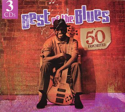 Best of the Blues: 50 Favorites