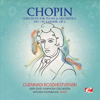 Chopin: Concerto for Piano & Orchestra No. 1 in E minor, Op. 11