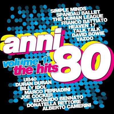 Anni '80: The Hits, Vol. 1