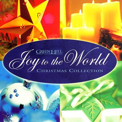 Joy to the World: Green Hill Christmas Collection