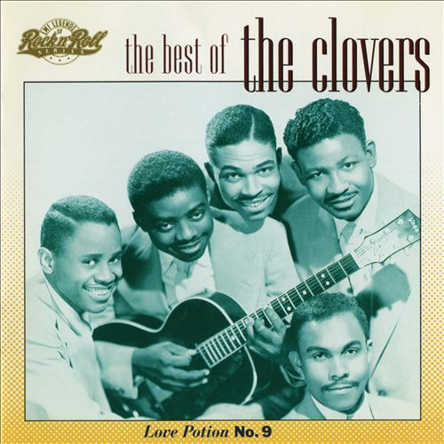 Love Potion No. 9: The Best of the Clovers