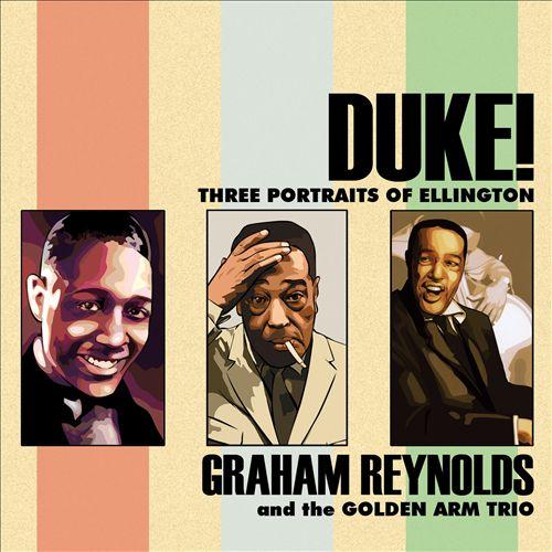 Duke! Three Portraits Of Ellington