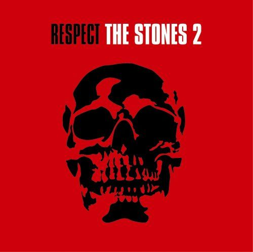 Respect the Stones, Vol. 2
