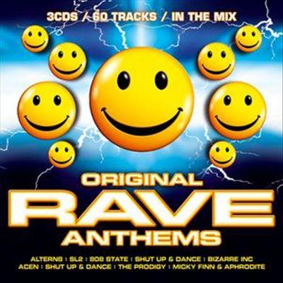 Original Rave Anthems
