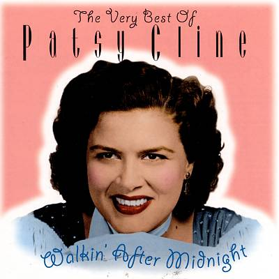 Walkin' After Midnight: The Very Best of Patsy Cline