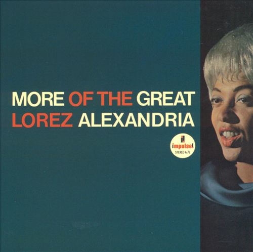 More of the Great Lorez Alexandria