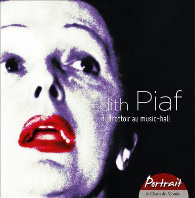 Portrait: Du Trottoir au Music-Hall