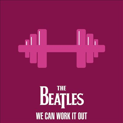 The Beatles: We Can Work It Out