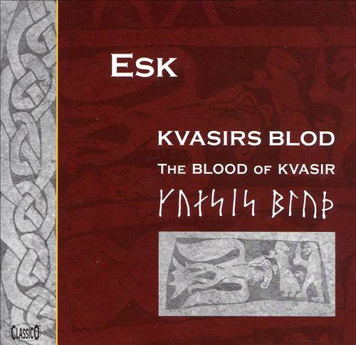 Kvasirs Blod (The Blood of Kvasir)
