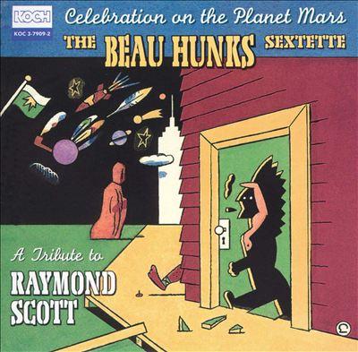 Celebration on the Planet Mars: A Tribute to Raymond Scott