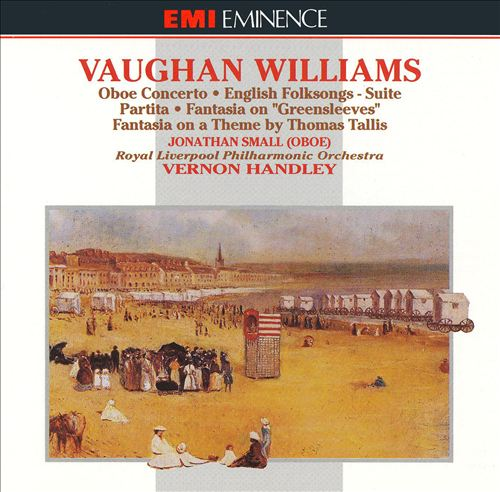 Vaughan Williams: Partita for Double String Orchestra; Concerto for Oboe & Strings; Fantasia on a Theme by Thomas Tallis