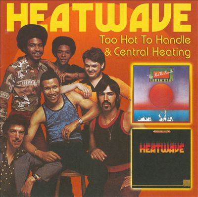 Too Hot to Handle/Central Heating