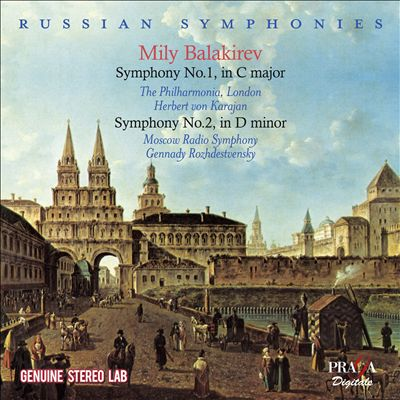 Mily Balakirev: Symphony No. 1 in C major; Symphony No. 2 in D minor