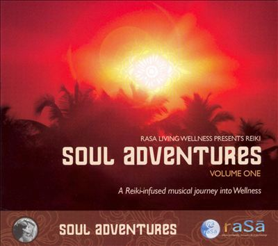 Soul Adventures, Vol. 1: A Journey Through Music to Healing and Relaxation