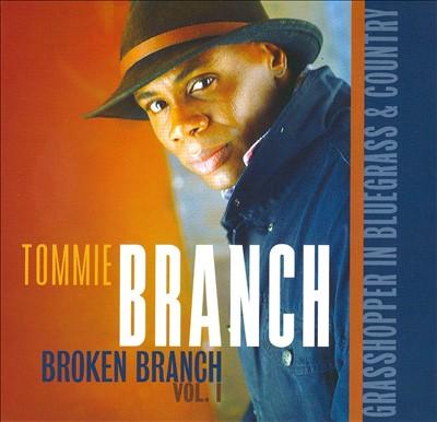 Broken Branch, Vol. 1