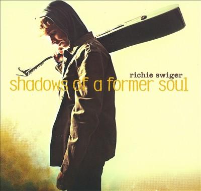 Shadows of a Former Soul