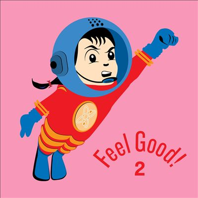 Feel Good! Dance Party, Vol. 2