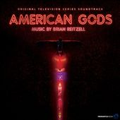 American Gods [Original Series Soundtrack]
