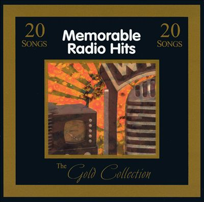 Gold Collection: Memorable Radio Hits