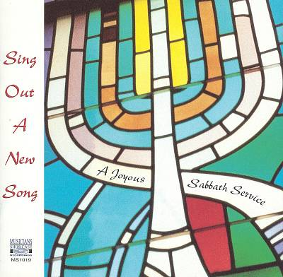 Sing out a New Song: A Joyous Sabbath Service