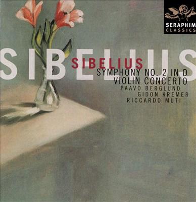 Sibelius: Symphony No. 2; Violin Concerto