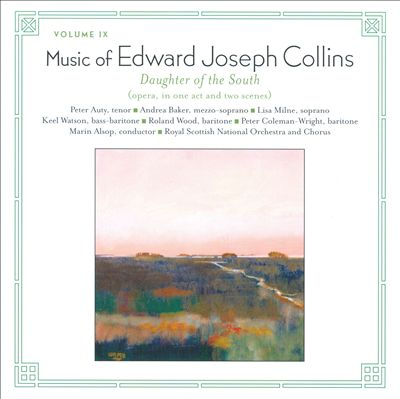 Music of Edward Joseph Collins, Vol. 9: Daughter of the South