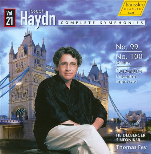 Haydn: Complete Symphonies, Vol. 21 - Nos. 99, 100
