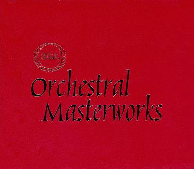 The Cala Series: Orchestral Masterworks
