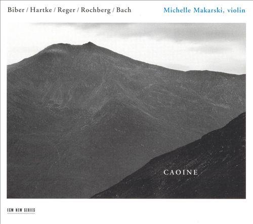 Caoine: Biber, Hartke, Reger, Rochberg, Bach