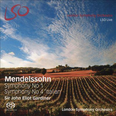 Mendelssohn: Symphony No. 1; Symphony No. 4 'Italian'
