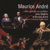 Maurice André: Mes adieux au public