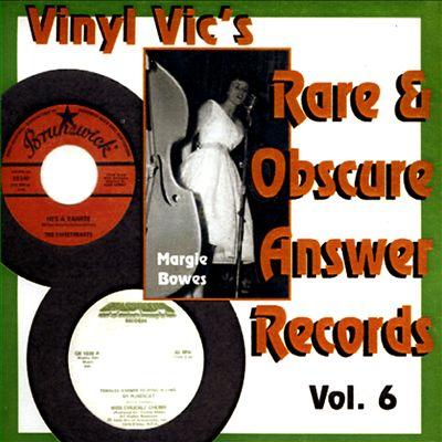 Vinyl Vic's Rare & Obscure Answer Records, Vol. 6