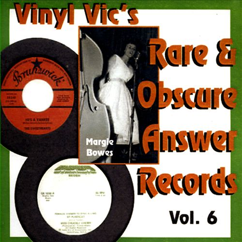 Vinyl Vic's Rare & Obscure Answer Records, Vol. 6