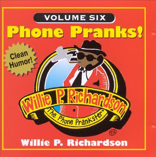 Phone Pranks, Vol. 6